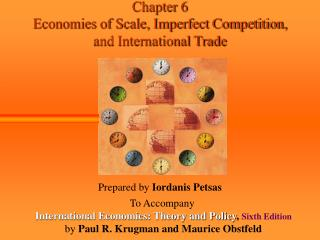 Chapter 6 Economies of Scale, Imperfect Competition,  and International Trade
