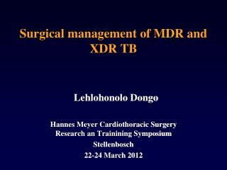 Surgical management of MDR and XDR TB