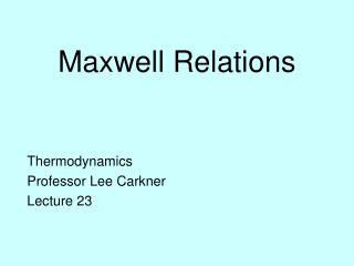 Maxwell Relations