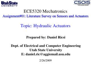 Prepared by: Daniel Ricsi Dept. of Electrical and Computer Engineering  Utah State University