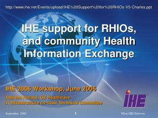 IHE support for RHIOs, and community Health Information Exchange
