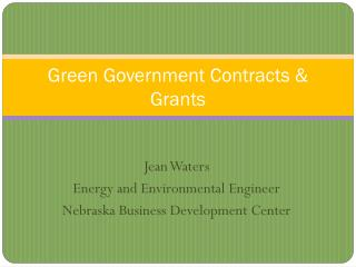 Green Government Contracts  Grants