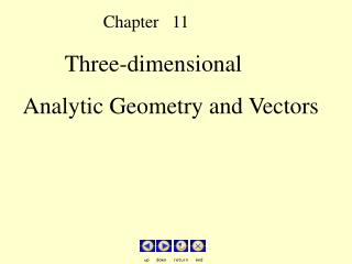 Three-dimensional     Analytic Geometry and Vectors