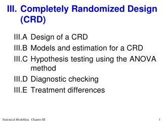 III.Completely Randomized Design (CRD)