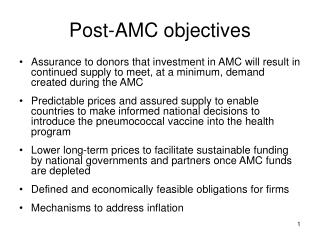Post-AMC objectives