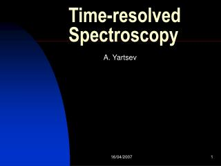 Time-resolved S p ectroscopy