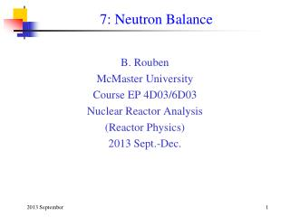 7: Neutron Balance