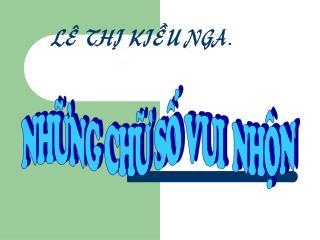 LEÂ THÒ KIEÀU NGA .