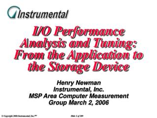 I/O Performance Analysis and Tuning: From the Application to the Storage Device