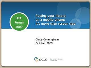 Putting your library  on a mobile phone:  It's more than screen size