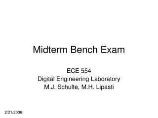 Midterm Bench Exam