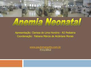 Apresentação: Clarissa de Lima Honório - R2 Pediatria