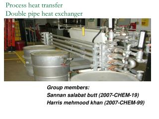 Process heat transfer Double pipe heat exchanger