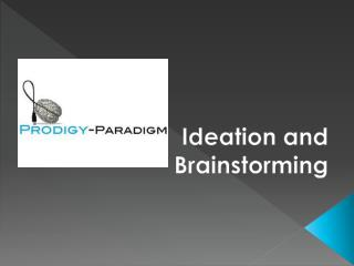Ideation and Brainstorming
