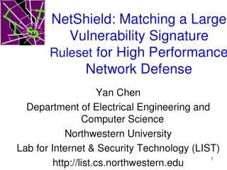 NetShield: Matching a Large Vulnerability Signature  Ruleset  for High Performance Network Defense