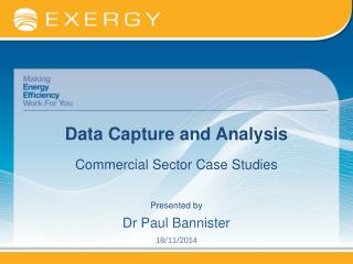Data Capture and Analysis