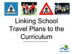 Linking School Travel Plans to the Curriculum