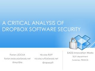 A critical analysis of  Dropbox software security