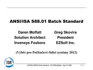 ANSI/ISA S88.01 Batch Standard