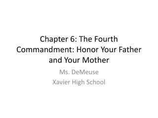 Chapter 6: The Fourth Commandment: Honor Your Father and Your Mother