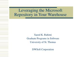 Leveraging the Microsoft  Repository in Your Warehouse