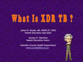 What Is XDR TB ?