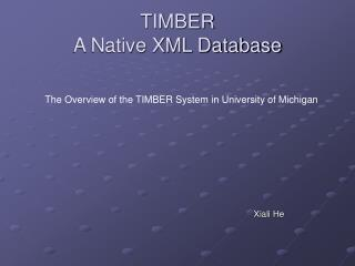 TIMBER A Native XML Database