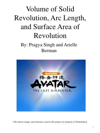 Volume of Solid Revolution, Arc Length, and Surface Area of Revolution