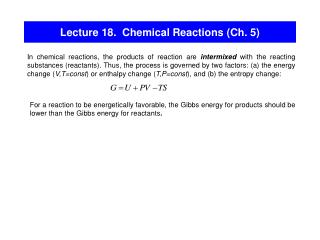 Lecture 18.  Chemical Reactions (Ch. 5)