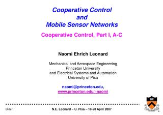 Cooperative Control         and                                   Mobile Sensor Networks