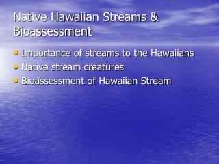 Native Hawaiian Streams  Bioassessment