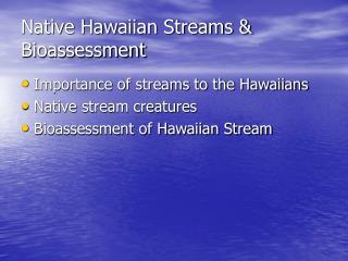 Native Hawaiian Streams  Bioassessment