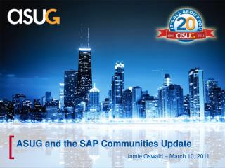ASUG and the SAP Communities Update