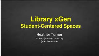 Library xGen Student-Centered Spaces