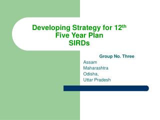 Developing Strategy for 12th  Five Year Plan SIRDs
