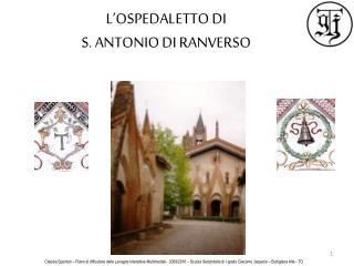 L'OSPEDALETTO DI S. ANTONIO DI RANVERSO