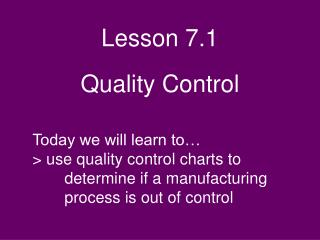 Lesson 7.1 Quality Control