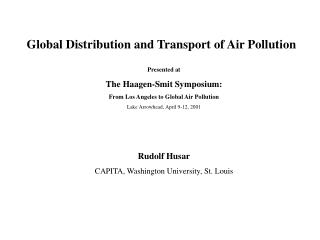 Global Distribution and Transport of Air Pollution