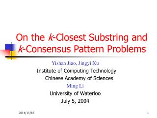 On the  k -Closest Substring and  k -Consensus Pattern Problems