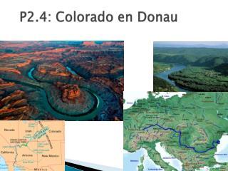 P2.4: Colorado en Donau