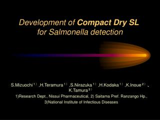 Development of  Compact Dry SL  for Salmonella detection