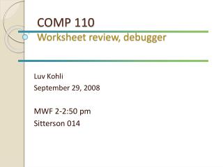 COMP 110 Worksheet review, debugger