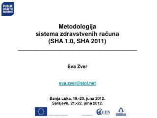 Metodologija sistema zdravstvenih računa  (SHA 1.0, SHA 2011)