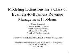 Modeling Extensions for a Class of Business-to-Business Revenue Management Problems