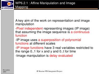 WP6.2.1 :  Affine Manipulation and Image  Mapping