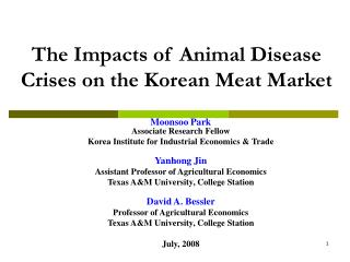 The Impacts of Animal Disease Crises on the Korean Meat Market