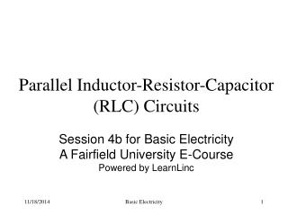Parallel Inductor-Resistor-Capacitor (RLC) Circuits