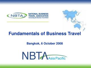 Fundamentals of Business Travel Bangkok, 6 October 2008