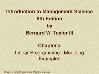 Chapter 4 Linear Programming:  Modeling Examples
