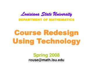 Goals of Redesign at LSU Fall 2003